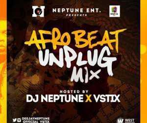 DJ Neptune - Afrobeat Unplug Mix